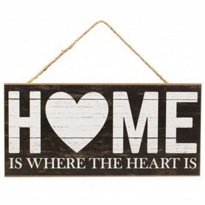 "12"" Wooden Sign: Home Is Where The Heart Is"